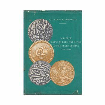 آلبوم سکه ها، نشانها و مهرهای پادشاهان ایران
