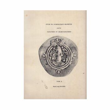 کتاب مروری بر سکه شناسی ایران در دوره ساسانی-جلد 2