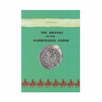 کتاب تاریخ در سکه های سربداران